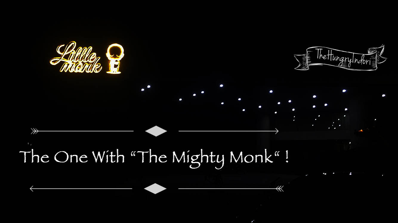 """The One With """"A Mighty Monk !"""""""