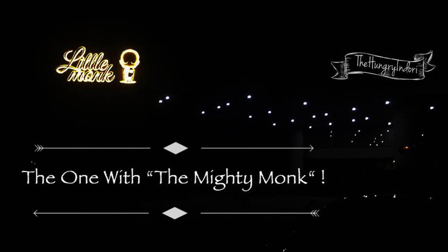 """The One With """"A Mighty Monk!"""""""