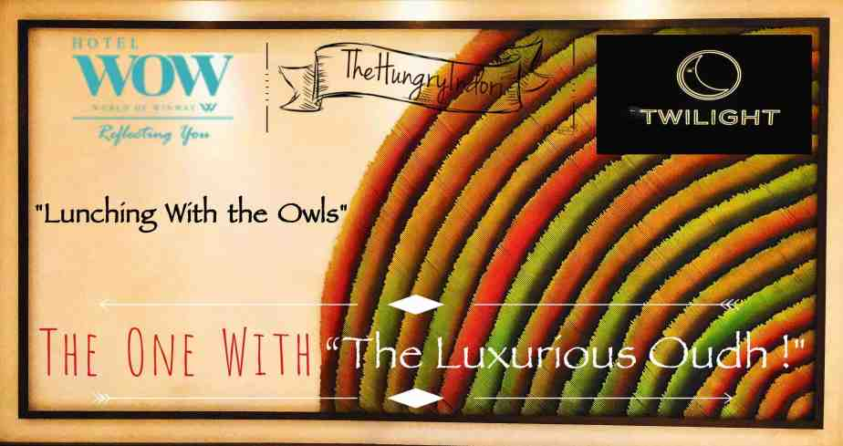 """The One With """"A Luxurious Oudh!"""""""